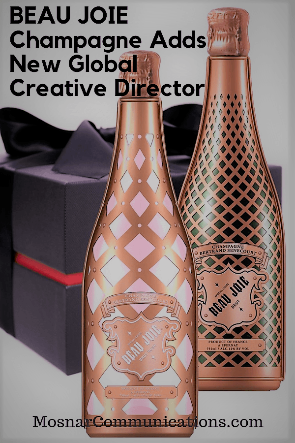 BEAU JOIE Champagne Adds New Global Creative Director Mosnar Communications #LuxuryBrandPR