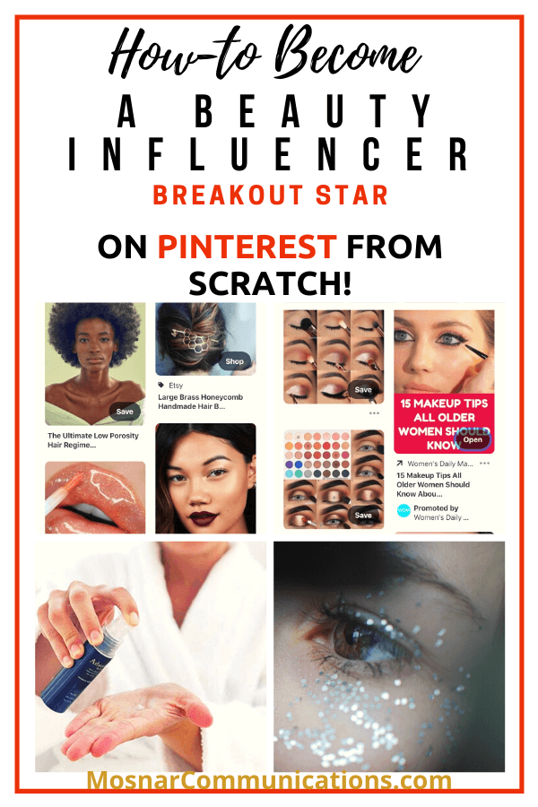 How-to-Become-Beauty-Influencer-On-Pinterest-Mosnar-Communications-