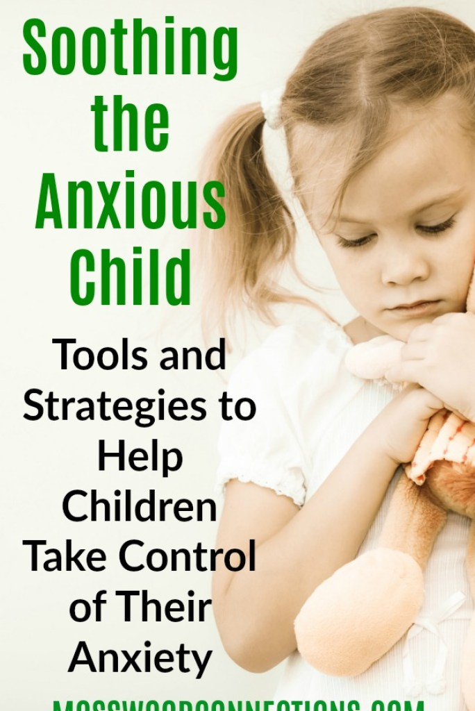 Soothing the Anxious Child