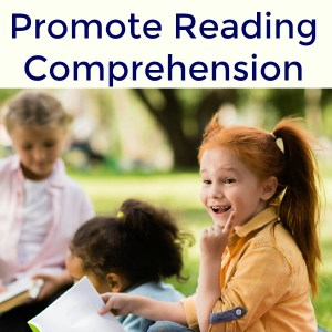 Strategies and Activities to Promote Reading Comprehension