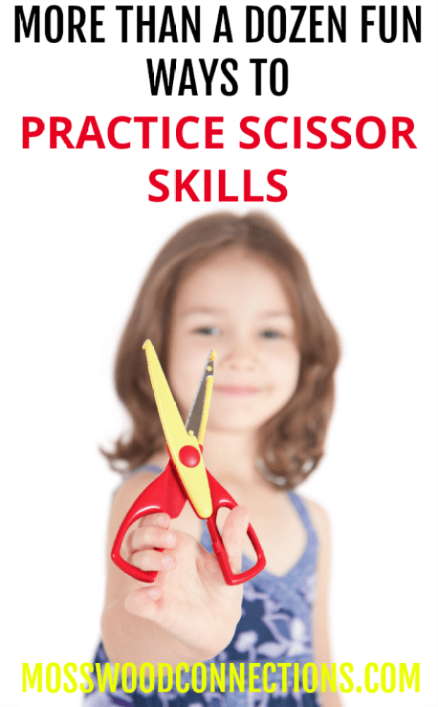 Scissor Skills & Cutting Practice - More Than A Dozen Fun Ways For Kids To Practice Scissor Skills
