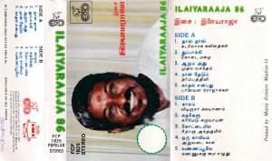 Ilayaraaja 86 - Tamil Audio Cassette by Ilayaraaja - www.mossymart.com