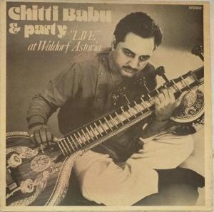 Chitti babu and party Live at Waldorf Astoria LP VInyl Record www.mossymart.com