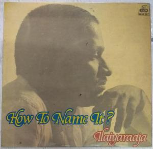 How To Name It LP Vinyl Record Album by Ilayaraja www.mossymart.com