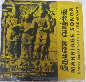 Marriage Songs Tamil EP Vinyl Record by Seerkazhi Govindarajan www.mossymart.com