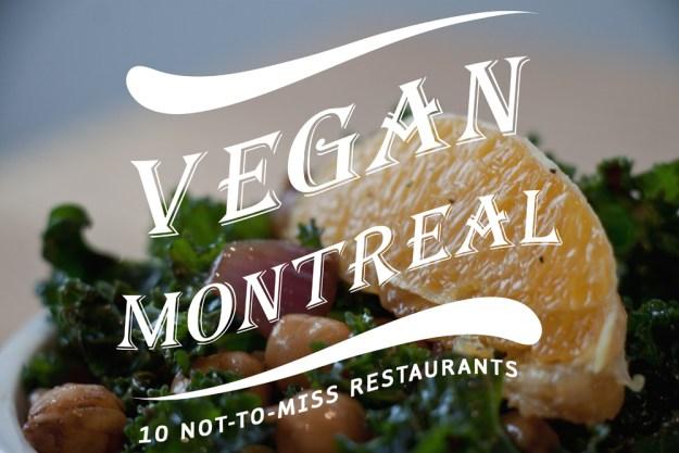 vegan and vegetarian friendly restaurants in montreal canada