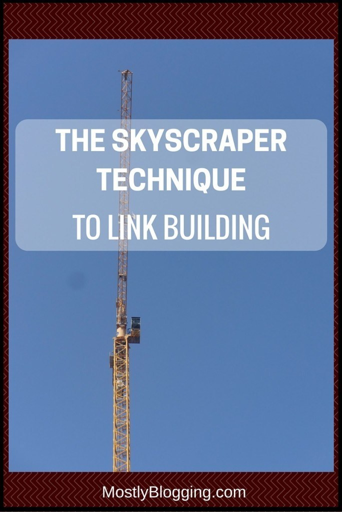 Skyscraper Technique to Building Links #SEO