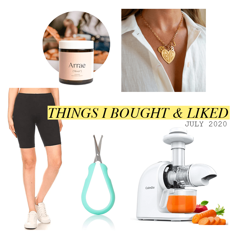 Things I Bought & Liked (July 2020)