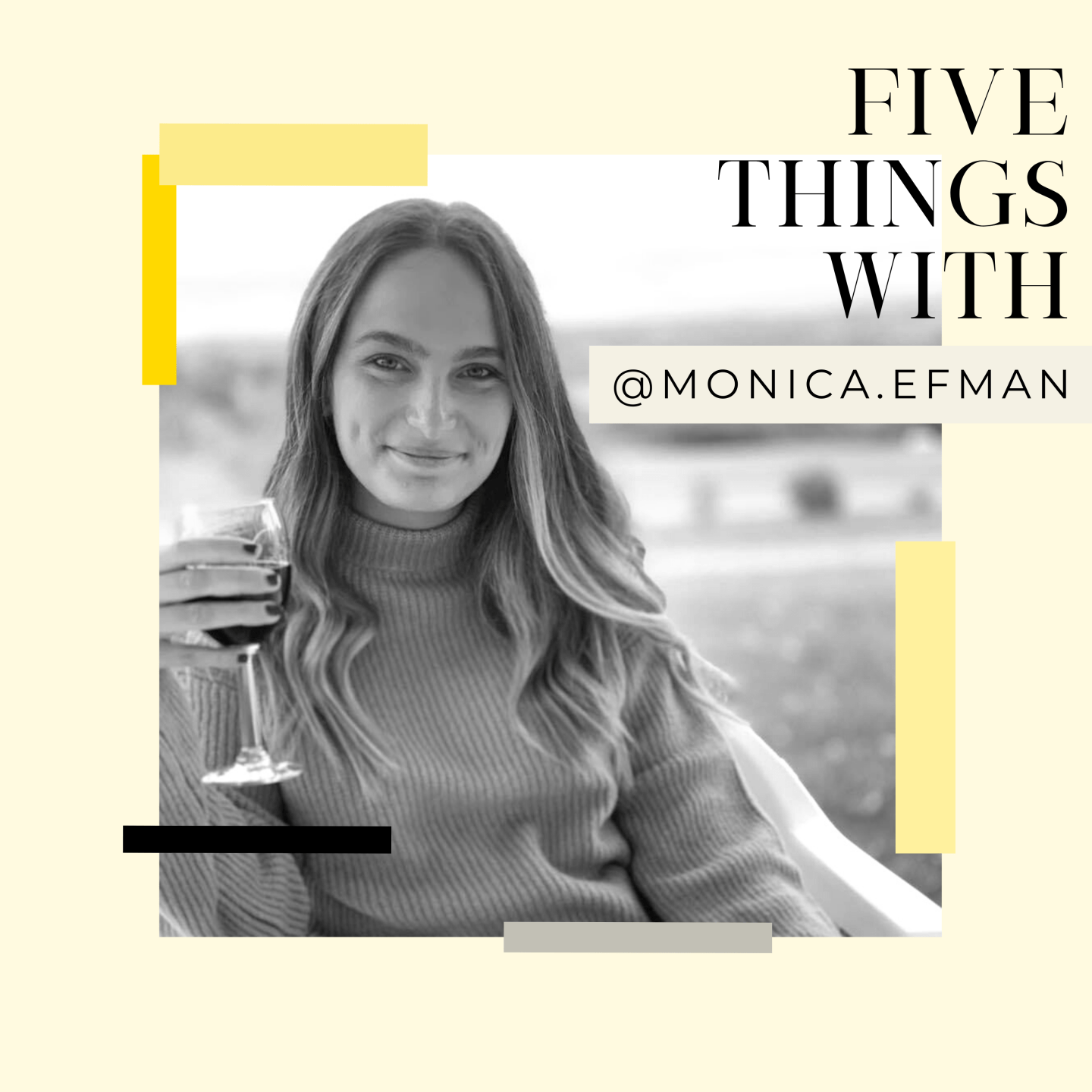Five Things with PR Expert and Beauty Junkie, Monica Efman