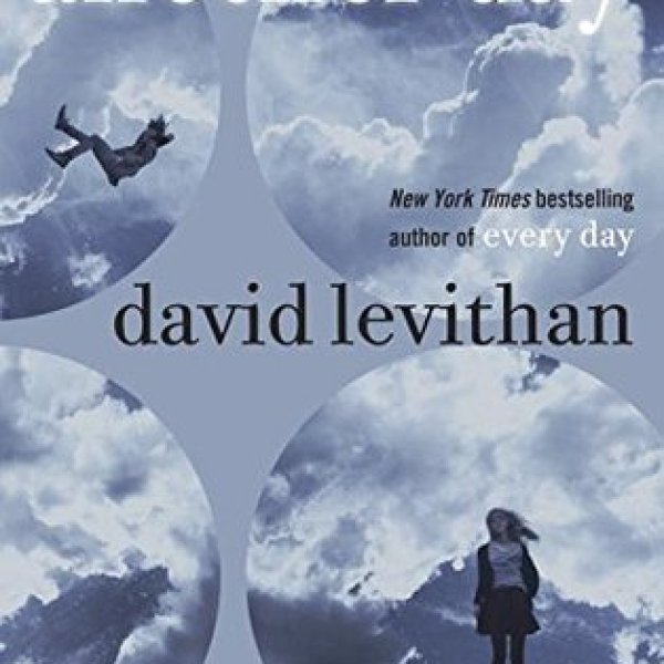 """Sad Beautiful Tragic"": Another Day by David Levithan"