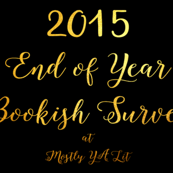 2015 End of Year Bookish Survey!