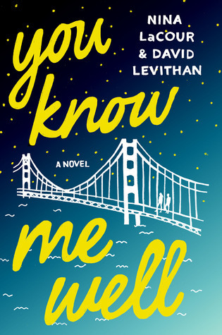 Waiting on Wednesday: You Know Me Well by Nina Lacour & David Levithan