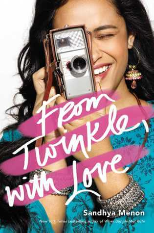 From Twinkle, With Love by Sandhya Menon | 4-Star Review