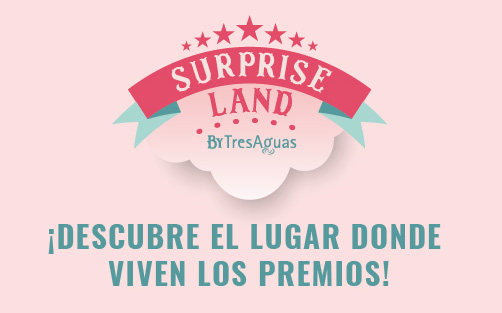 Llega Surprise Land by TresAguas, el lugar donde viven los premios