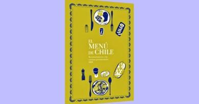 """El Ministerio de las Culturas, las Artes y el Patrimonio lanzó el libro """"El Menú de Chile: reconocimiento a las cocinas patrimoniales""""."""