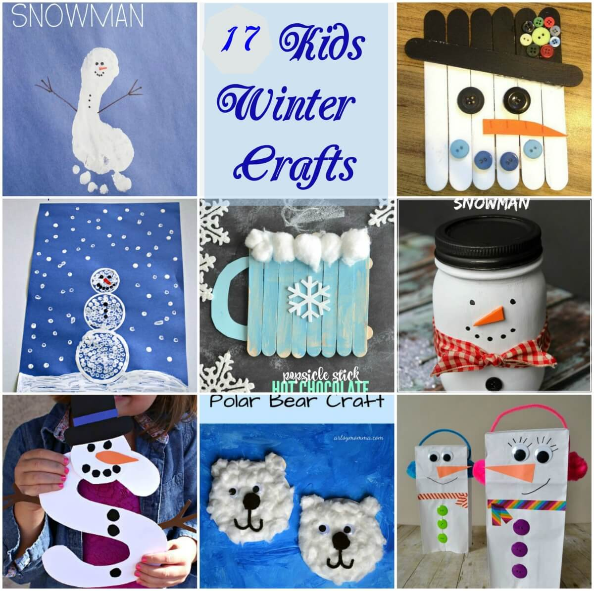 17 Winter Snowman Craft Ideas For Kids