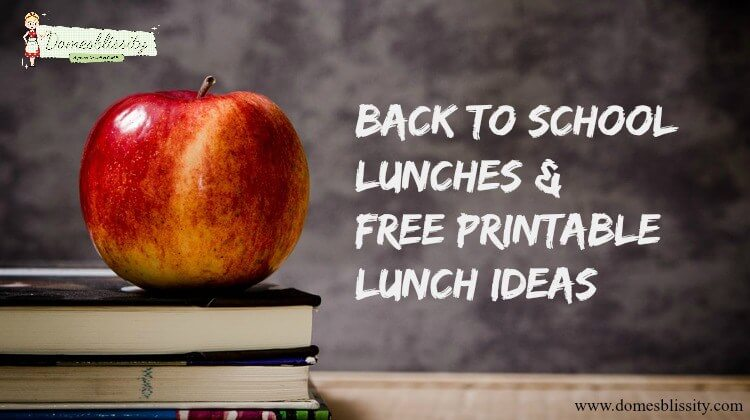 back to school lunch ideas, back to school printables