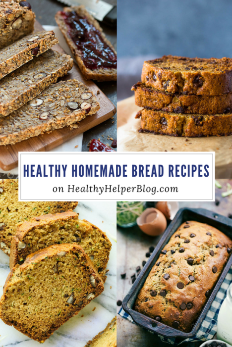 Healthy Homemade Bread Recipes from Healthy Helper Blog