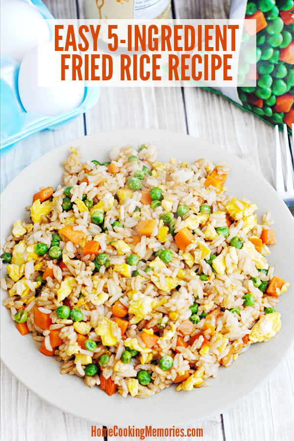 5 – Ingredient Fried Rice from Home Cooking Memories