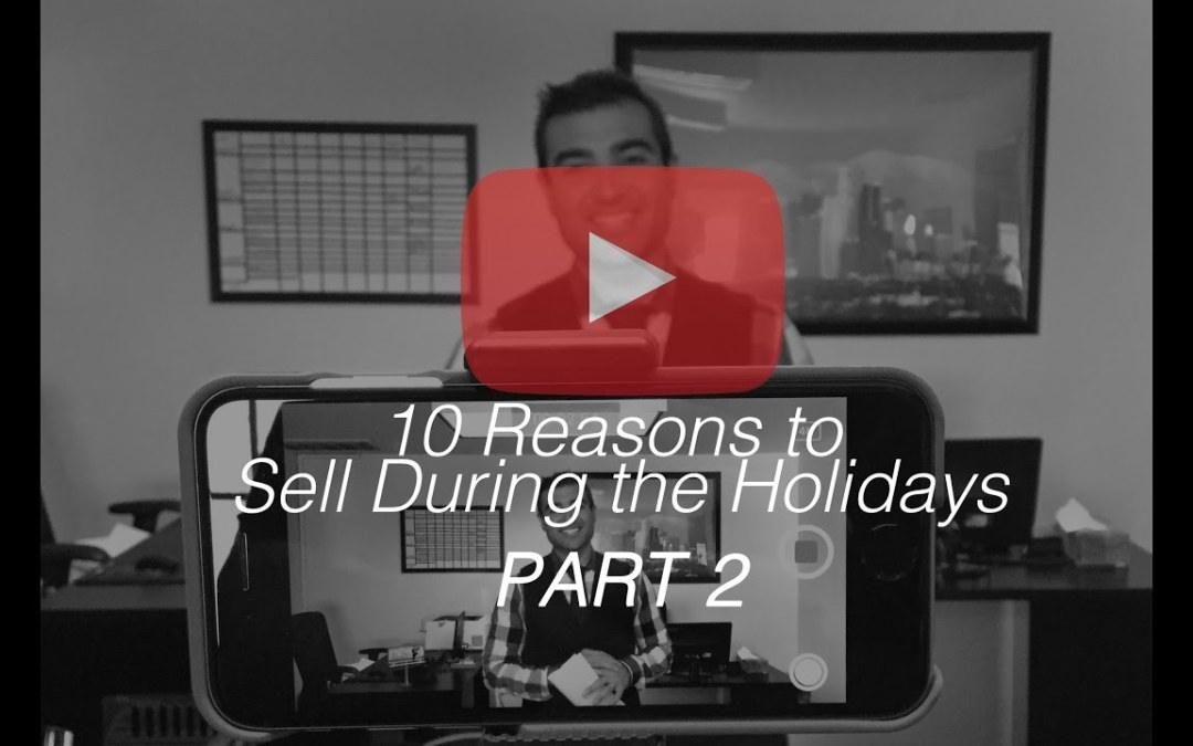TOP 10 REASONS TO SELL DURING THE HOLIDAYS