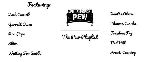 Mother Church Pew Spotify Playlist