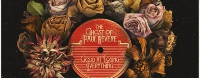 Ghost of Paul Revere Good At Losing Everything Album Review Featured Image
