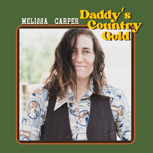 Melissa Carper Daddy's Country Gold Album Cover