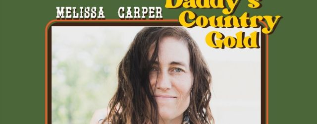 Melissa Carper Daddy's Country Gold Cover Pic