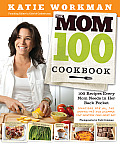 The Mom 100 Cookbook cover image