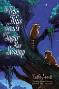 The True Blue Scouts of Sugar Man Swamp cover image