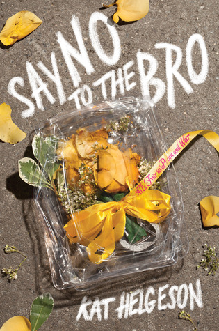 Say No to the Bro cover image