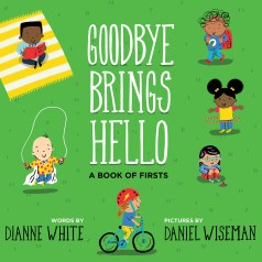 Goodbye Brings Hello cover image