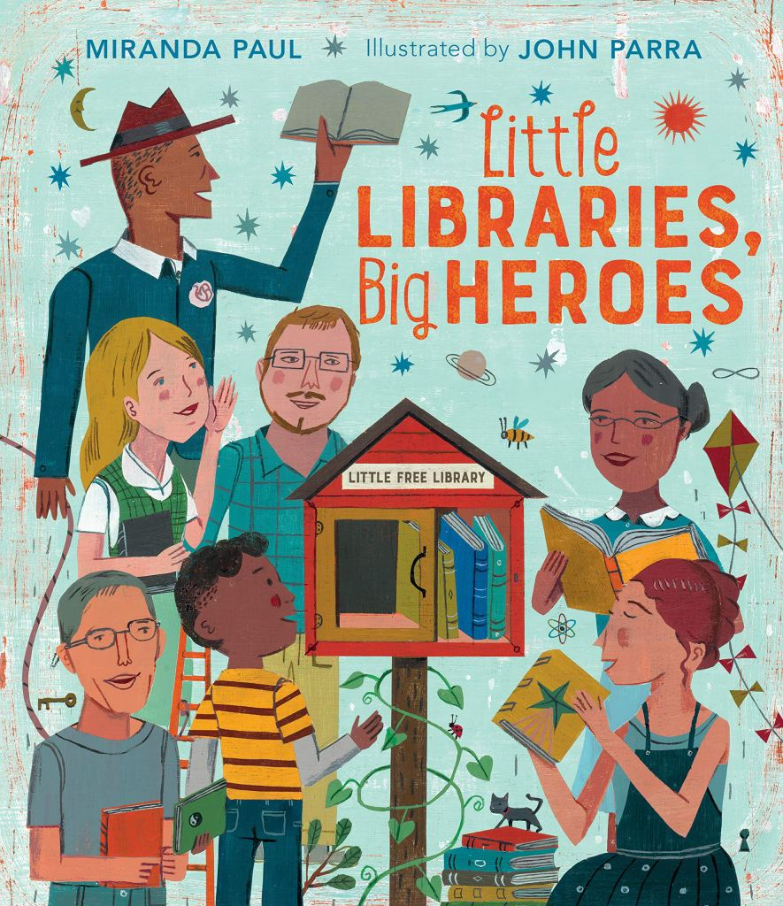 Little Libraries Big Heroes cover image