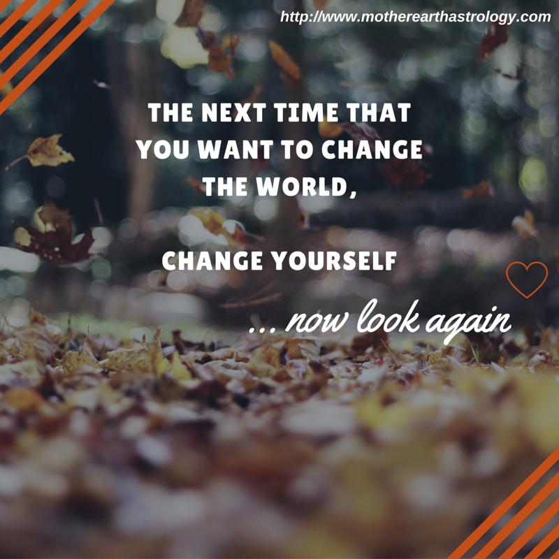 Change Yourself Change the World