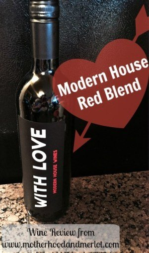 Modern House Wine With Love Red Blend Motherhood And