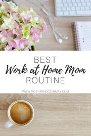 My Work at Home Mom Routine