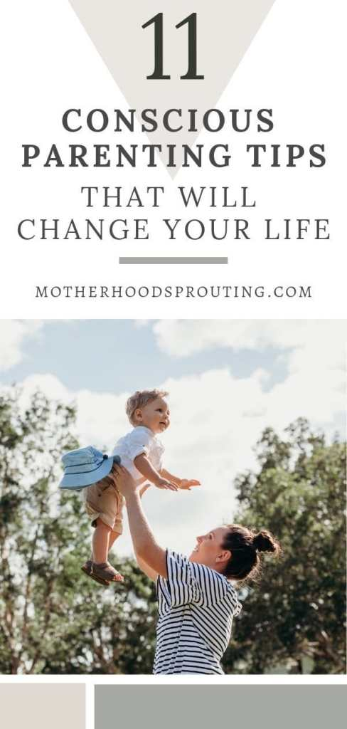 In this post, you'll learn 11 conscious parenting tips that will help you create a more harmonious, peaceful relationship with your children that will change your life for the better!