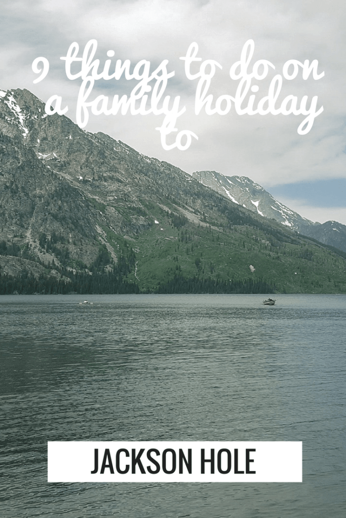 9 things to do in Jackson Hole