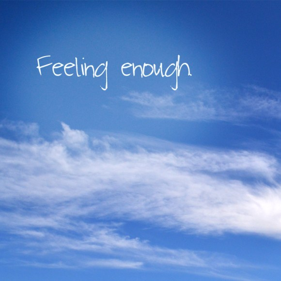 feelingenough