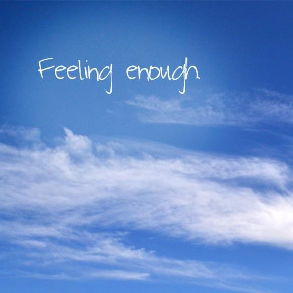 feelingenough