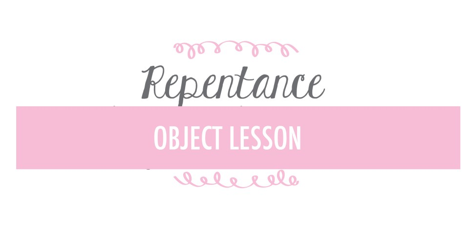 repentance-object-lesson
