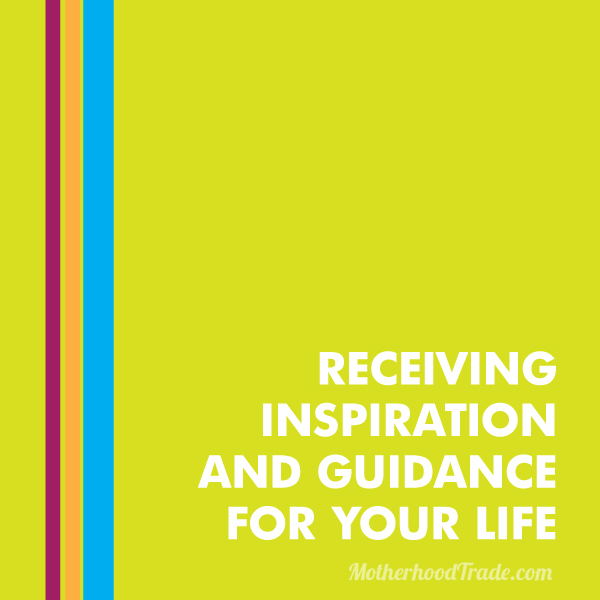 receiving-inspiriation-guidance-life