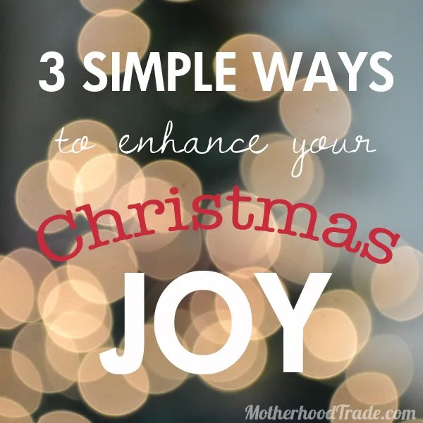 3ways-to-have-more-christmas-joy