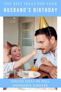 15 ways to Celebrate Your Husband: Birthday, Christmas & Anniversary