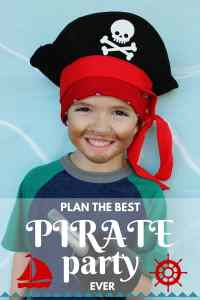 The ULTIMATE Pirate Party: Pirate Party Food, Pirate Party Games & Adorable Pirate Printables