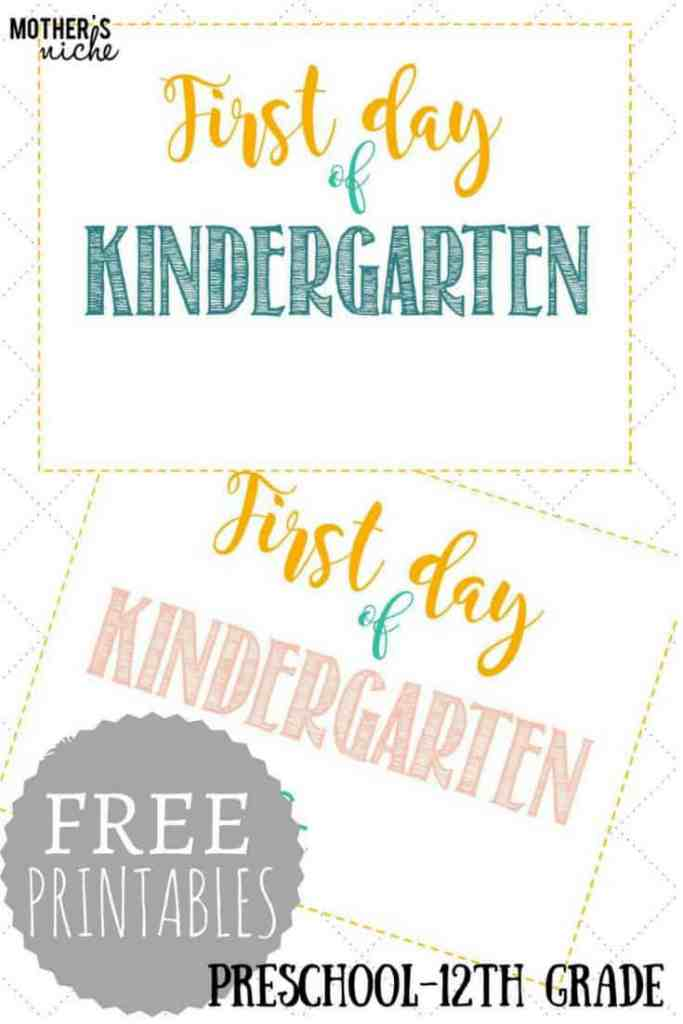 Printable First Day of School Signs (FREE)