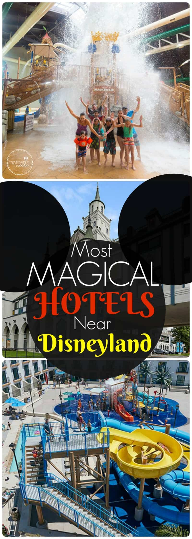 Magical Hotels Near Disneyland