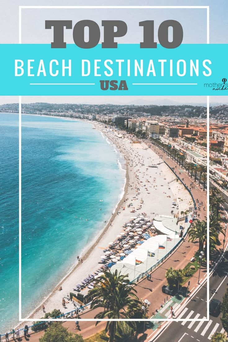 Top Beach Destinations in the US