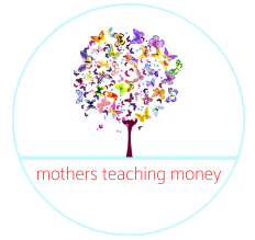 Mothers Teaching Money