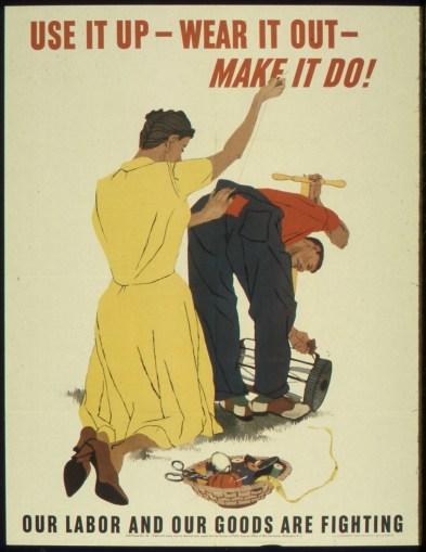 _Use_It_Up-Wear_It_Out-Make_It_Do__-_NARA_-_513834